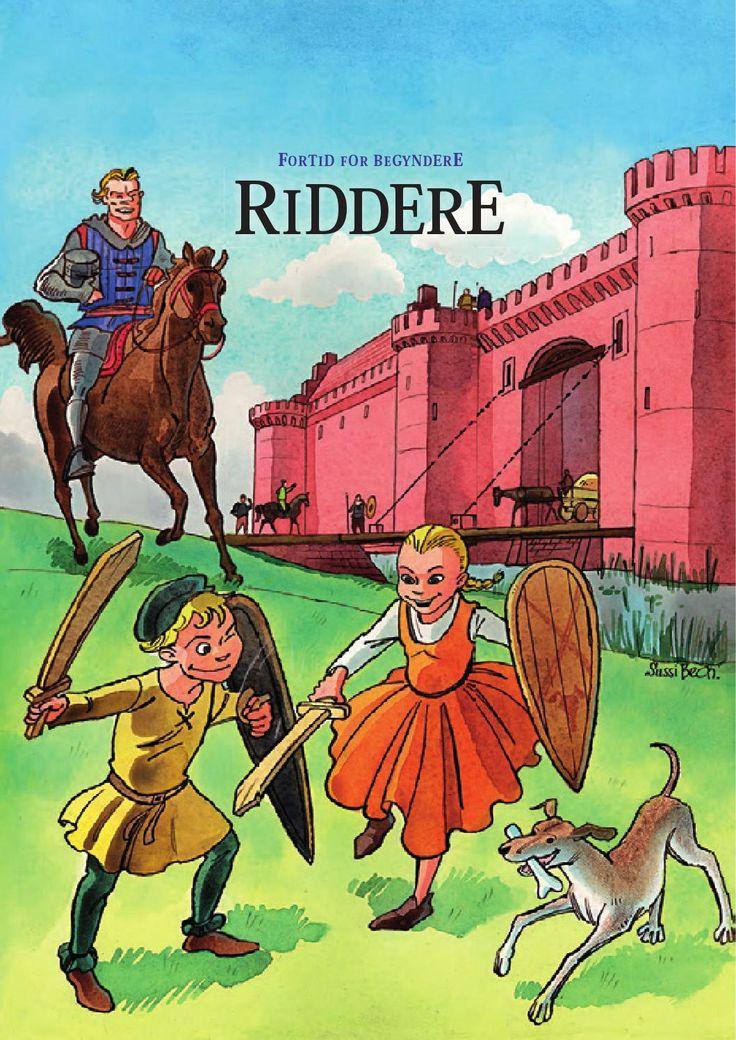 Riddere  Undervisningshæfte om riddere rettet til børn i børnehaver og 0. klasser.