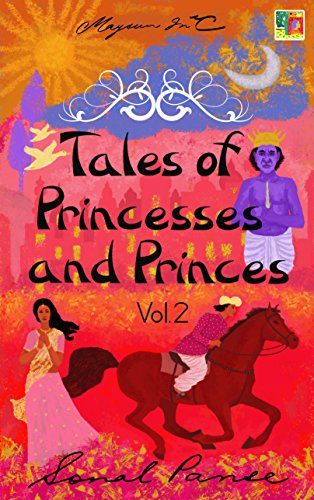 Tales of Princesses and Princes - Volume 2 by Sonal Panse https://www.amazon.com/dp/B073RV9RSH/ref=cm_sw_r_pi_dp_x_A9UxzbGEBXGR5