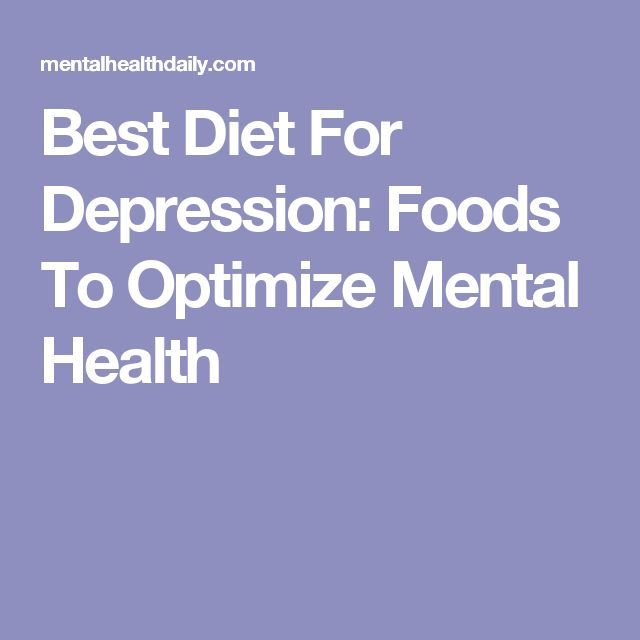 Best Diet For Depression: Foods To Optimize Mental Health