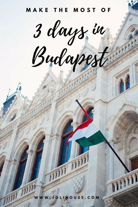 How to make the most of 3 days in Budapest | what to do for a city break in Budapest | best things to do in Budapest on a budget | travel blogger in Budapest, Hungary