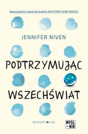 zwyczajnie i szaro?: Podtrzymując wszechświat - Jennifer Niven