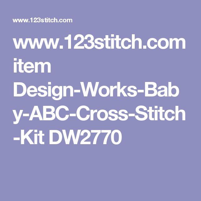 www.123stitch.com item Design-Works-Baby-ABC-Cross-Stitch-Kit DW2770