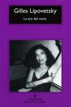 la era del vacio: ensayos sobre el individualismo contemporaneo-gilles lipovetsky-9788433967558