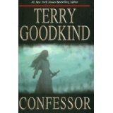 Confessor: Chainfire Trilogy, Part 3 (Sword Of Truth, Book 11) (Hardcover)By Terry Goodkind