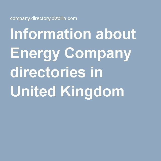 Information about Energy Company directories in United Kingdom