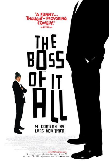 Directed by Lars von Trier.  With Jens Albinus, Peter Gantzler, Friðrik Þór Friðriksson, Benedikt Erlingsson. An IT company hires an actor to serve as the company's president in order to help the business get sold to a cranky Icelander.