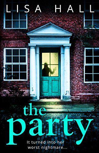 The Party by Lisa Hall https://www.amazon.co.uk/dp/0008214999/ref=cm_sw_r_pi_dp_U_x_rS1DAbQBPMWRR