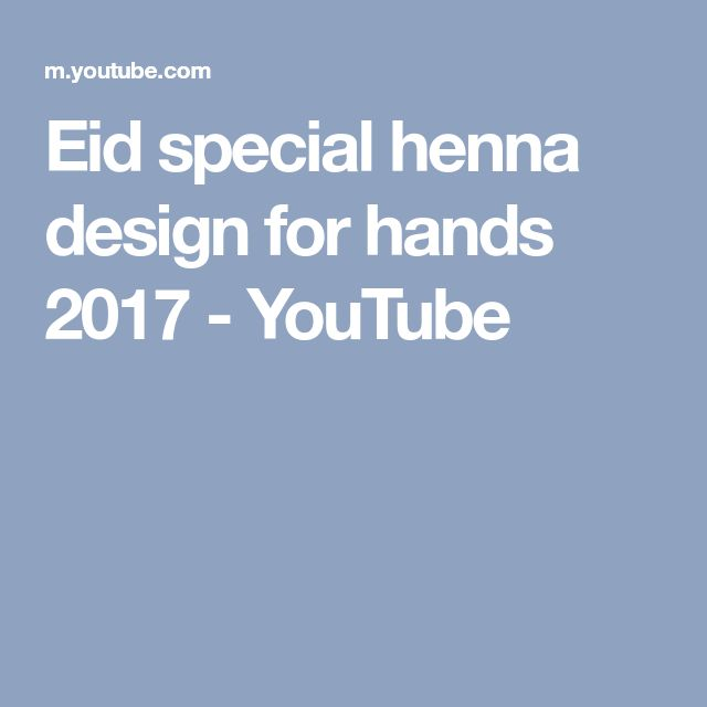 Eid special henna design for hands 2017 - YouTube