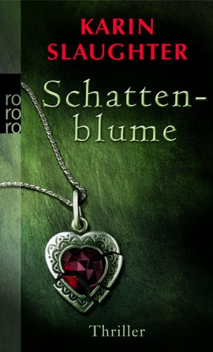 """Schattenblume"" by Karin Slaughter (in German, pages, hardcover)"