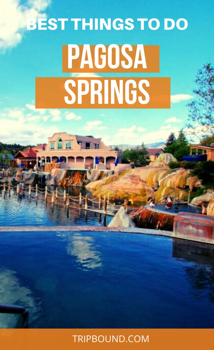 Beyond the slopes the best things to do in pagosa springs