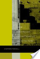 Four Historical Definitions of Architecture, pg221