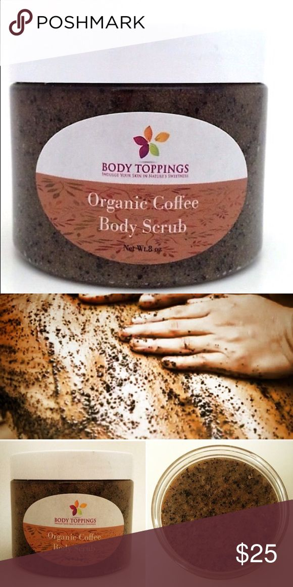Selling this Organic Coffee Body Scrub on Poshmark! My username is: bodytoppings. #shopmycloset #poshmark #fashion #shopping #style #forsale #Body Toppings #Other