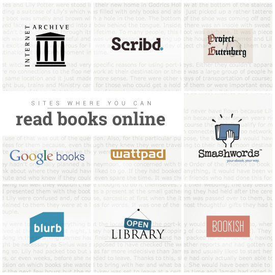 Sites where you can #read #books online - Internet Archive, Project Gutenberg, Smashwords, Wattpad, and more