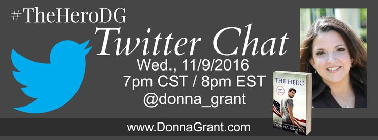 #Author #TwitterChat @donnagrant1 on 11/9/16 at 7pm CST / 8pm EST #TheHeroDG