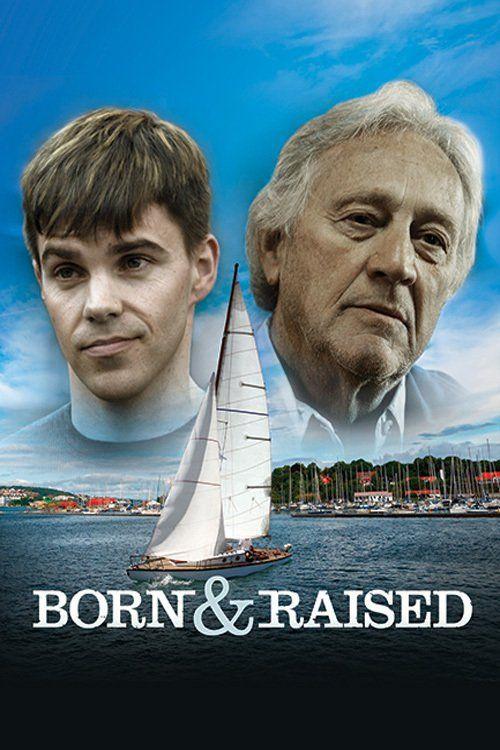Born & Raised 【 FuII • Movie • Streaming