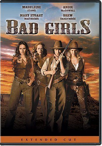 Bad Girls (1994) Poster... hahaha, my sisters and I watched the crap put of this when we were little