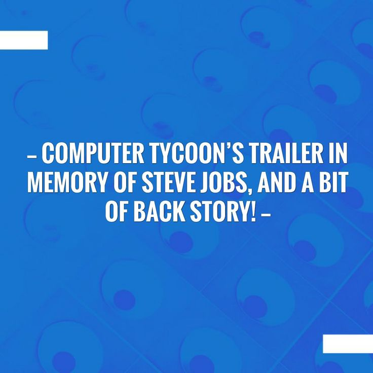 Computer Tycoon's trailer in Memory Of Steve Jobs, and a bit of back story! http://progorion.com/blog/2017/10/05/computer-tycoons-trailer-in-memory-of-steve-jobs-and-a-bit-of-back-story/?utm_campaign=crowdfire&utm_content=crowdfire&utm_medium=social&utm_source=pinterest