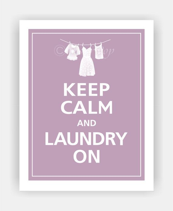 Keep Calm and LAUNDRY ON Laundry Room Print 11x14 by PosterPop