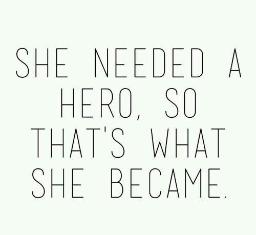 """I'm my own """"Hero"""" ;)"""