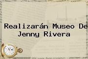 http://tecnoautos.com/wp-content/uploads/imagenes/tendencias/thumbs/realizaran-museo-de-jenny-rivera.jpg Jenny Rivera. Realizarán Museo de Jenny Rivera, Enlaces, Imágenes, Videos y Tweets - http://tecnoautos.com/actualidad/jenny-rivera-realizaran-museo-de-jenny-rivera/