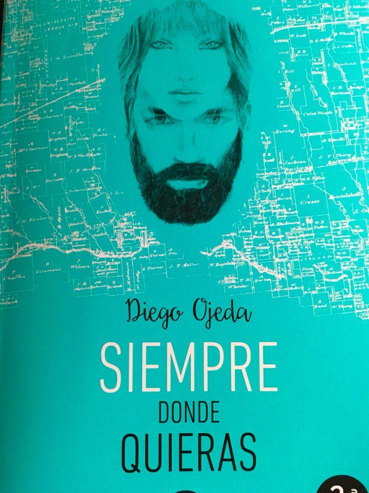 """""""Siempre donde quieras"""". Diego Ojeda. Espasa es Poesía."""