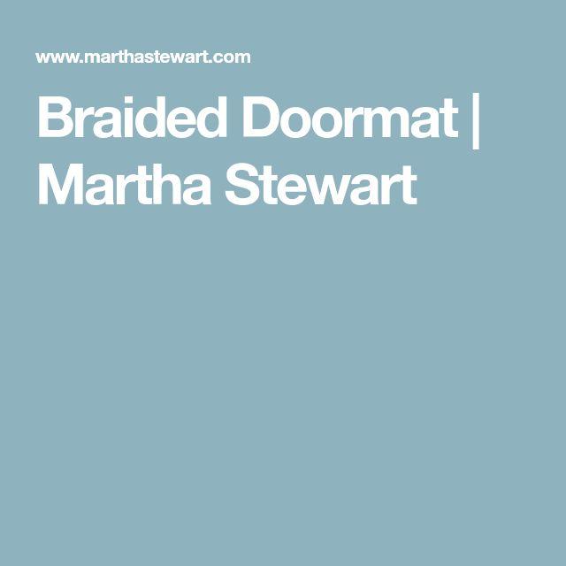 Braided Doormat   Martha Stewart