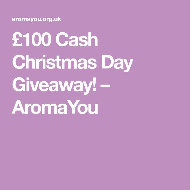 £100 Cash Christmas Day Giveaway! – AromaYou