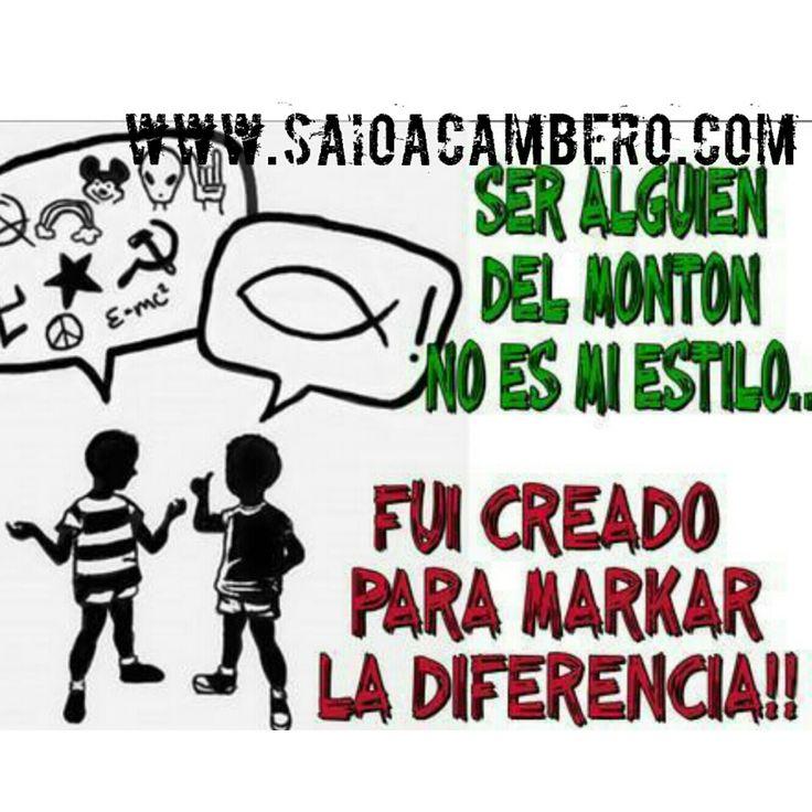 Marcando La diferencia!!! www.saioacambero.com
