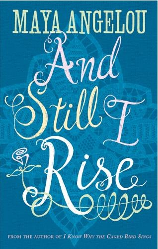 still i rise by maya angelou analysis | Still I Rise