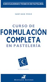 Curso de Formulación Completa en Pastelería de Santiago Pérez