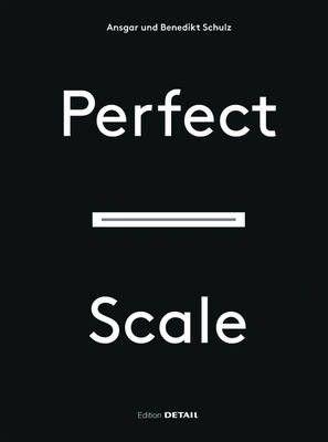 Perfect scale : architektonisches Entwerfen und Konstruieren, Detail 2016.