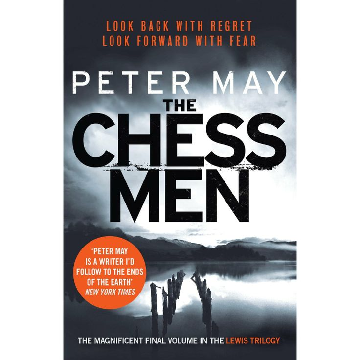 Peter May - The Chess Men (Lewis Trilogy 3)