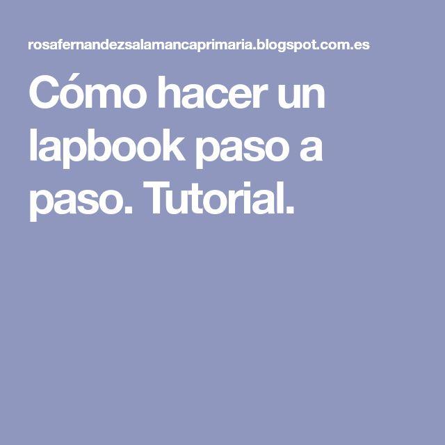 Cómo hacer un lapbook paso a paso. Tutorial.