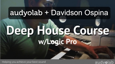 Learn Deep House Production with Logic Pro - Learn to produce Deep House music from grammy nominated producer Davidson Ospina - $149