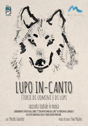 LUPO IN-CANTO  storie di uomini e di lupi domani a Pescara