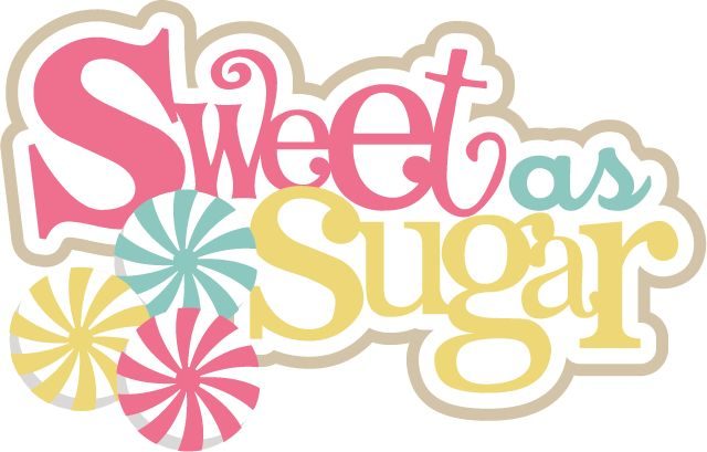 Sweet As Sugar Quote: Sweet As Sugar SVG Scrapbook Title Candy Svg Files Free
