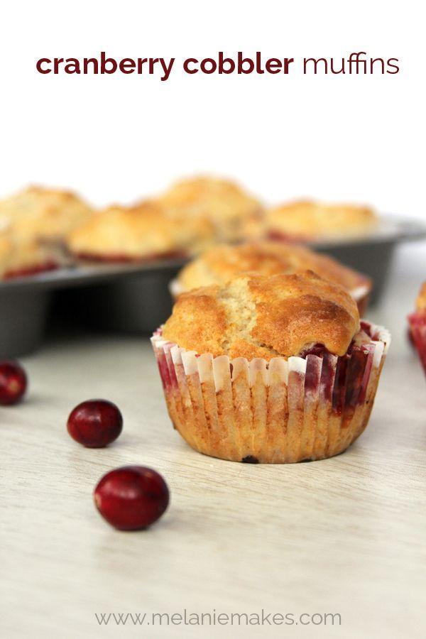 Cranberry Cobbler Muffins   Melanie Makes
