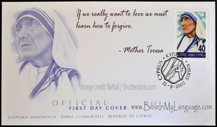 If we really want to love we must learn how to forgive. - Mother Teresa / www.bibleinmylanguage.com