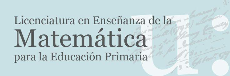 Licenciatura en Enseñanza de la Matemática para la Educación Primaria