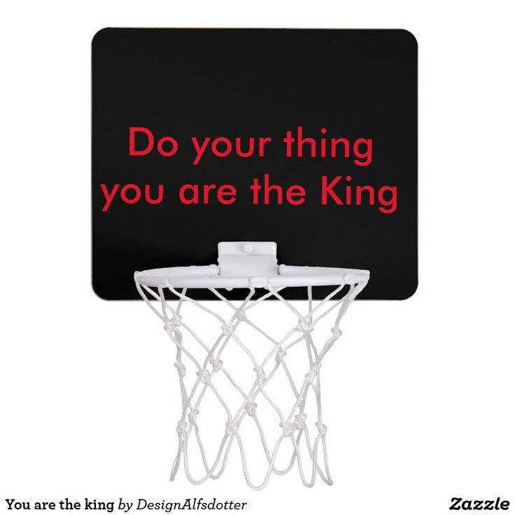 You are the king Mini-Basketkorg