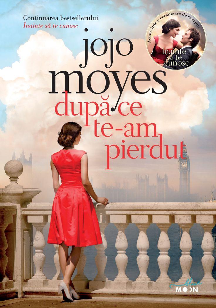 După ce te-am pierdut – After you, de Jojo Moyes Editura Litera