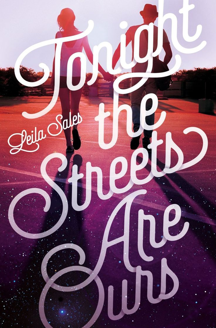 Tonight the Streets are Ours [Paperback] [Sep 24, 2015] Sales, Leila]