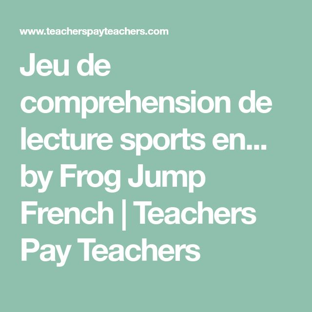 Jeu de comprehension de lecture sports en... by Frog Jump French | Teachers Pay Teachers