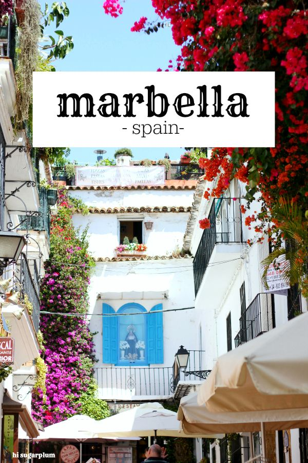 Hi Sugarplum!: Port of Call: Marbella, Spain
