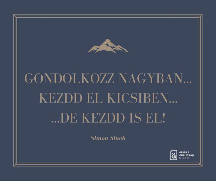 Simon Sinek idézet az elhatározásokról. A kép forrása: Baráth András - Gerilla Önéletrajz