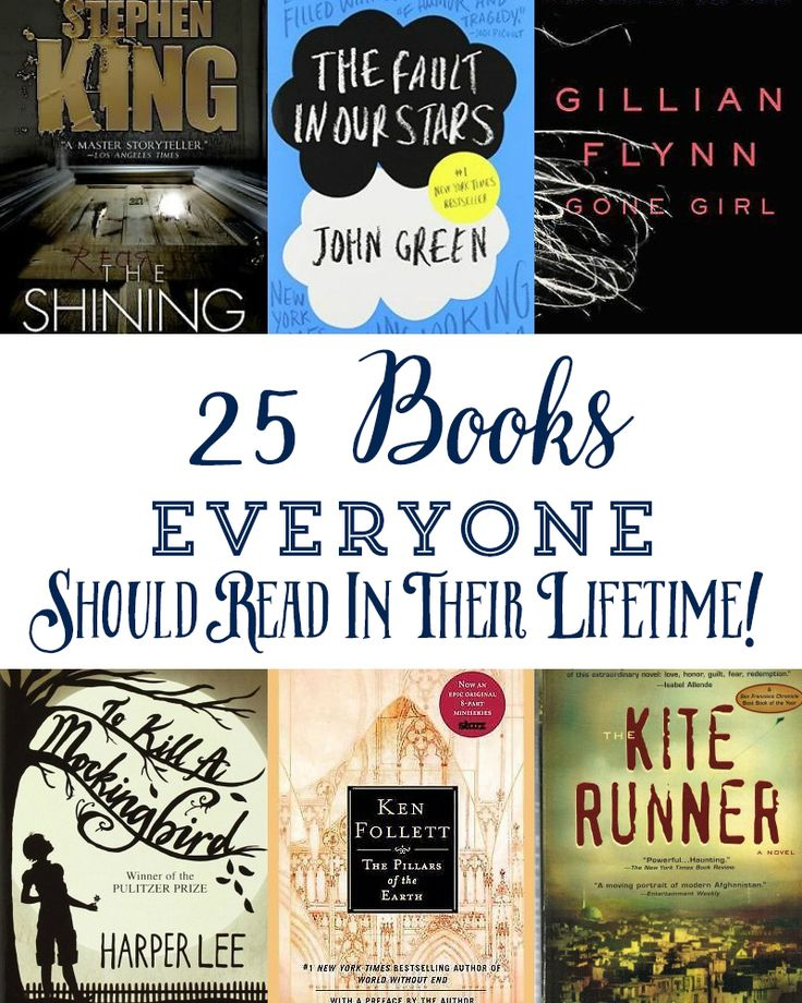 25 Books EVERYONE Should Read in Their Lifetime!! Great list -- good Summer Bucket List reading.