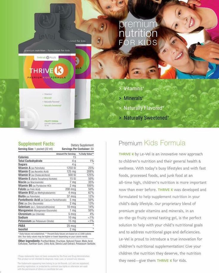 Premium nutrition for kids!  Check it out...https://thrivewithmeuk.le-vel.com/Products/THRIVE/Kids