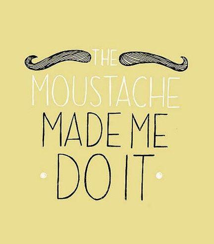 mustaches...yeah i enjoy them