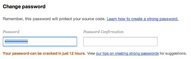 Beanstalk- The password strength indicator shows you the amount of hours needed to crack it.