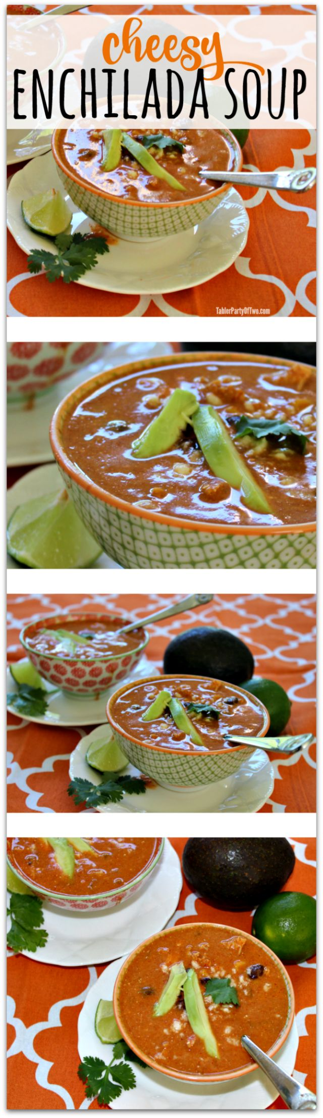 Cheesy Chicken Enchilada Soup... one of my family's favorite soup recipes ever! TablerPartyofTwo.com